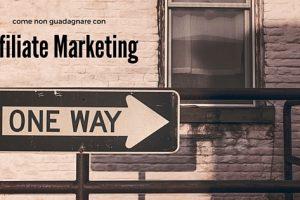 Chi guadagna davvero con l'Affiliate Marketing